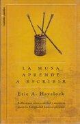 La Musa Aprende a Escribir: Reflexiones Sobre Oralidad y Escritura Desde la Antigüedad Hasta el Presente (Bolsillo Paidós) - Eric A. Havelock - Booket