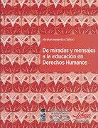 De Miradas y Mensajes en la Educacion - Abraham Magendzo - Lom