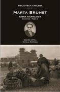 Marta Brunet. Obra Narrativa. Cuentos – Tomo ii - Natalia Cisterna,Marta Brunet - Universidad Alberto Hurtado
