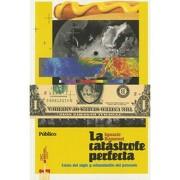 La Catastrofe Perfecta - Ignacio Ramonet - De Vecchi