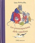 Preocupacions Dels Ratolins, les (libro en catalan) - Ida Bohatta - Ivette Noguera García Edicions S.L.
