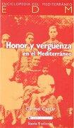 Honor y vergüenza en el Mediterráneo (Enciclopedia Mediterraneo) - Carmel Cassar - Icaria editorial