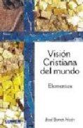Vision Cristiana Del Mundo - jose bonet alcon - Lumen America
