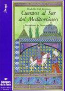 Cuentos al sur del Mediterráneo (Alba y mayo, bicolor) - Rodolfo Gil Grimau - Ediciones de la Torre
