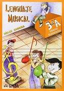 Lenguaje Musical, Grado Elemental 3°a (RM Lenguaje musical)