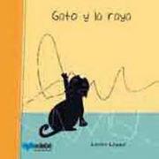 Gato Y La Raya - Leslie Leppe - Edebe