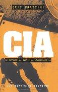 Cia - Historia De La Compa?Ia (Clio. Crónicas de la Historia) - Eric Frattini - Edaf
