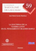 """La Doctrina De La """"Guerra Justa"""" En El Pensamiento De John Rawls (Colección Cuadernos Bartolomé de las Casas) - José María Garrán Martínez - Dykinson"""