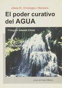 el poder curativo del agua - josep m. armengou - editorial cims 97, s.l.