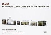 Estudio del color: Calle San Matías de Granada