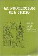 La Protección del Indio (Cátedra v Centenario) - Varios Autores - Universidad Pontificia De Salamanca