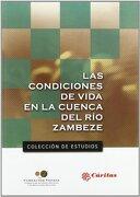 Las condiciones de vida en la cuenca del río Zambeze (Estudios de Foessa) - Luisa Alama Sábater - Cáritas Española Editores
