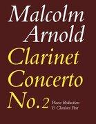 Clarinet Concerto No. 2: (Clarinet and Piano) (Faber Edition)