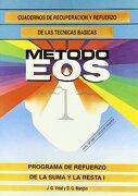 Suma y resta I (Metodo Eos) - J. García - EOS (Instituto de Orientación Psicológica Asociados)