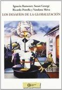 Desafios de la globalizacion, los - Ignacio Ramonet Míguez - Ediciones Hoac