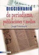 diccionario de periodismo, publicaciones y medios - consuegra - ecoe