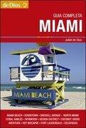 Miami - Guia Completa de Dios - Julian De Dios - De Dios