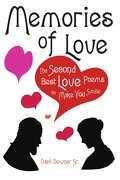 Memories of Love: The Second Best Love Poems to Make You Smile - Downer Sr, Odell - Authorhouse