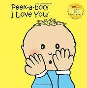 Peek-A-Boo! I Love You! - Castellanos, Graciela - Graciela Castellanos
