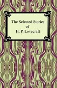 the selected stories of h. p. lovecraft - h. p. lovecraft - lightning source inc