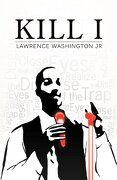 Kill I - Washington, Lawrence - G Publishing