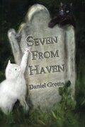 Seven from Haven - Grotta, Daniel - Pixel Hall Press