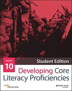 Developing Core Literacy Proficiencies, Grade 10