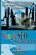 Google Seo Advanced 2.0 Black & White Version - Brown, Ryan Wade - Createspace