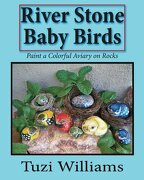 River Stone Baby Birds - Williams, Tuzi - Createspace