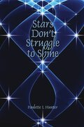 stars don`t struggle to shine - paulette hunter - textstream