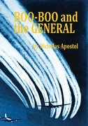 Boo-Boo and the General - Apostol, MR Nicholas M. - Createspace