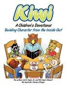 Kiwi: A Children's Devotional - Taylor, Sid A. - Faithful Life Publishers