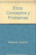 etica conceptos y problemas      bib - maliandi r. - biblos