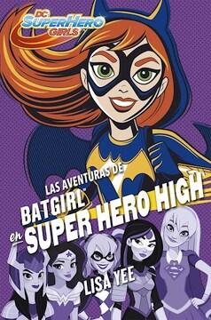 portada Aventuras de Batgirl en Super Hero High, las