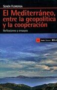 Mediterráneo, entre la geopolítica y la cooperación, El