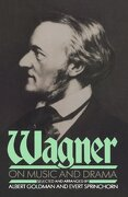 wagner on music and drama,a compendium of richard wagner`s prose works - richard wagner - lightning source inc