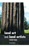 Land Art: Pocket Guide - Malpas, William - Crescent Moon Publishing