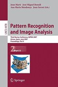 Pattern Recognition and Image Analysis: Third Iberian Conference, IbPRIA 2007 Girona, Spain, June 6-8, 2007 Proceedings, Part II - Marti, Joan - Springer