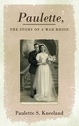 Paulette, the Story of a War Bride - Kneeland, Paulette S. - G2 Rights