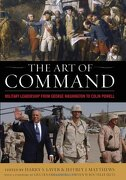 the art of command,military leadership from george washington to colin powell - harry s. (edt) laver - univ pr of kentucky
