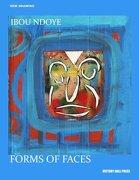 Ibou Ndoye: Forms of Faces - Victory Hall Press - Victory Hall Press