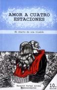 Amor a cuatro estaciones. El diario de una ilusión. - Nacarid Portal Arráez - Penguin Random House