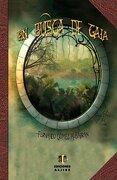 En busca de Gaia - Fernando Gómez Albarrán - Ediciones Aljibe, S.L.