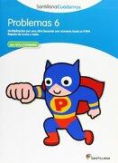 PROBLEMAS 6 SANTILLANA CUADERNOS - Vv.Aa. - Santillana