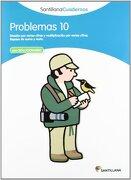 PROBLEMAS 10 SANTILLANA CUADERNOS - Vv.Aa. - Santillana