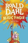 The Magic Finger (Dahl Fiction) (libro en inglés) - Roald Dahl - Penguin Books Ltd
