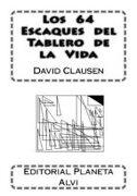 LOS 64 ESCAQUES DEL TABLERO DE LA VIDA (EBOOK) (En papel)