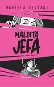 Maldita Jefa - Daniela Viviani - Planeta