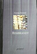 Rembrandt (ensayo de filosofia delarte) - Georg Simmel - PROMETEO LIBROS