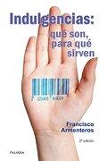 Indulgencias: qué son, para qué sirven (dBolsillo) - Francisco Armenteros - Palabra